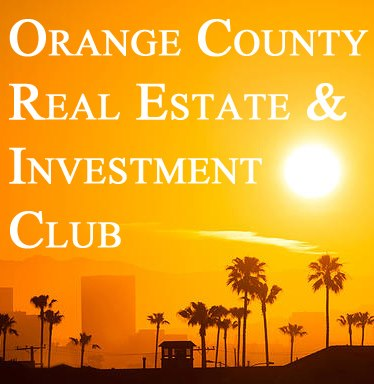 Orange County Real Estate Investment Club FIBI - I Survived Real