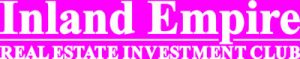 Inland Empire Real Estate Investment Club